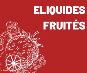 eliquide fruites