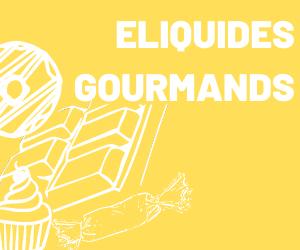 ELIQUIDE GOURMANDS_nosmokiingclub_vape_shop_cigarette_électronique